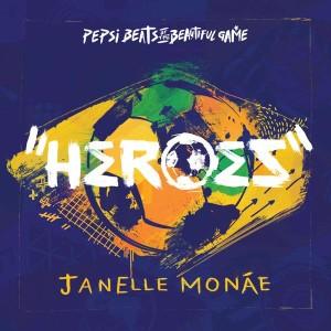 Janelle-Monáe-Heroes