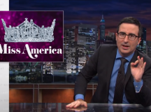 John Oliver Expertly Breaks Down Everything Wrong With Beauty Pageants