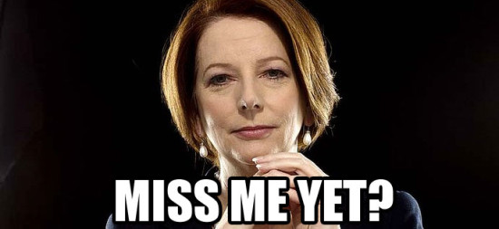 JULIA-GILLARD-MISS-ME-YET