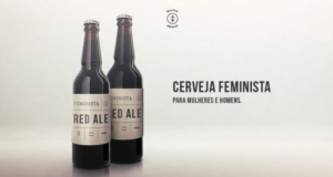 New Feminist Beer Campaign 'Cerveja Feminista' Is Challenging Sexism In Advertising