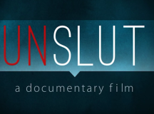 Powerful New Documentary 'Unslut' Combats Slut-Shaming Through Personal Stories