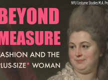 NYU Art Exhibition 'Beyond Measure' Explores The Changing Role Of Plus Size Women In Fashion