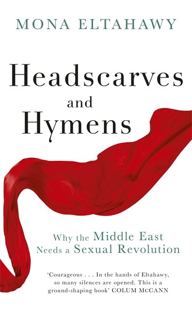 head-scarves-and-hymens-mona-eltahawy