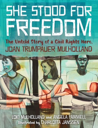 she-stood-for-freedom-joan-trumpauer-mullholland