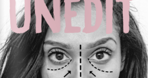 """Un-Edit"" Visual Campaign Highlights The Impact Social Media & Photoshop Has On Body Image"