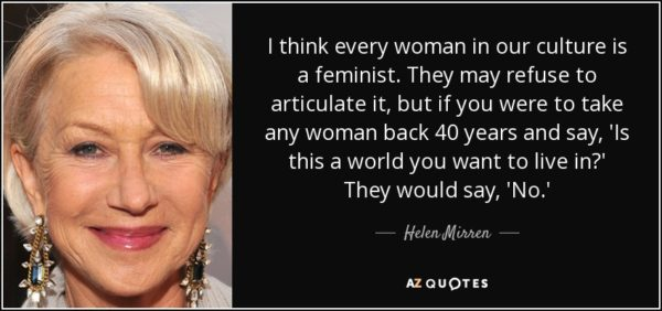 quote-helen-mirren-feminism
