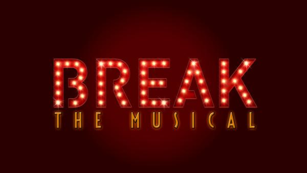 break-the-musical