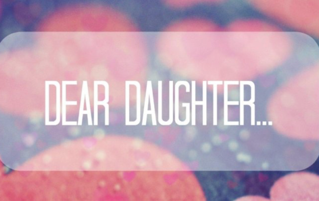 A Letter To My Future Daughter: I Will Teach You How To Be A
