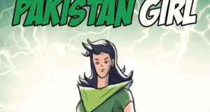 'Pakistan Girl' Set To Be The First Female Superhero Comic Book To Come Out Of Pakistan