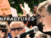 'Unfractured' Docu Follows An Activist & Mother Fighting In A Major Environmental War