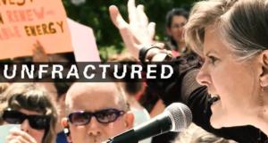 'Unfractured' Docu Follows An Activist & Mother Fighting In A Major Environmental War
