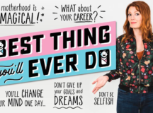 Award-Winning Series 'Best Thing You'll Ever Do' Exploring Pressures Around Motherhood & Career