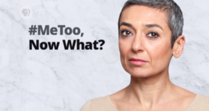 FEMINIST FRIDAY: PBS Asks What's Next For Sexual Harassment & Abuse In The #MeToo Era