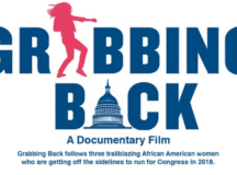 FEMINIST FRIDAY: 'Grabbing Back' Docu Follows 3 Trailblazing Black Women Running For Office