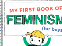 """My First Book Of Feminism (For Boys)"" Laying The Foundation For Gender Equality In Youth"