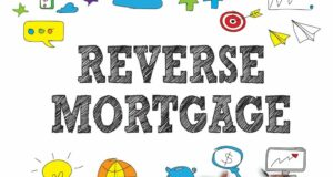The History and Basics of Reverse Mortgage Applications